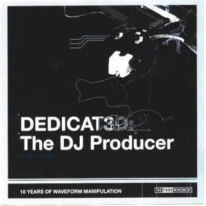 DJ The Producer - Dedicat3d (2007) [FLAC]