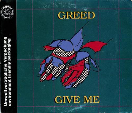 Greed - Give Me (1991) [FLAC]