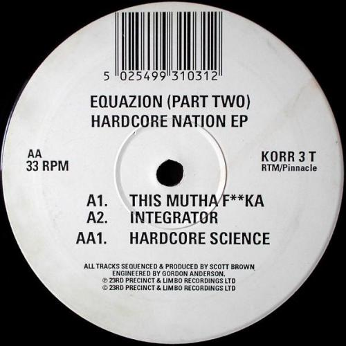 Equazion - (Part Two) Hardcore Nation EP (1994) [FLAC]