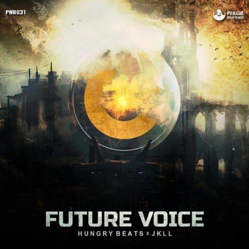 Hungry Beats & JKLL - Future Voice (2021) [FLAC]