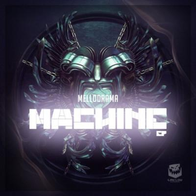 MelloDrama - Machine EP