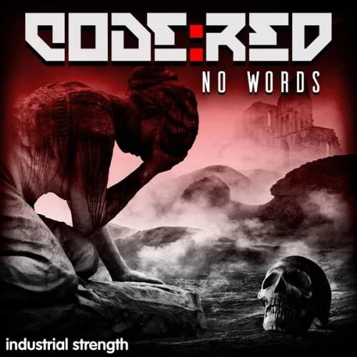 Code:Red - No Words (2021) [FLAC]