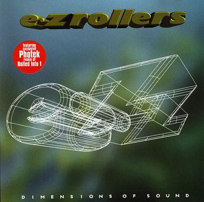 E-Z Rollers - Dimensions Of Sound (1996) [FLAC]