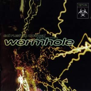Ed Rush & Optical - Wormhole (1998) [FLAC]