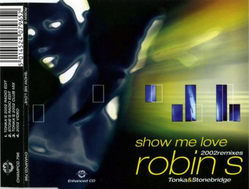 Robin S. - Show Me Love (2002 Remixes) (2002) [FLAC]