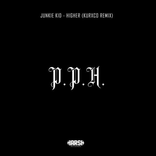 Junkie Kid - Higher (KURXCO Remix) (2021) [FLAC]