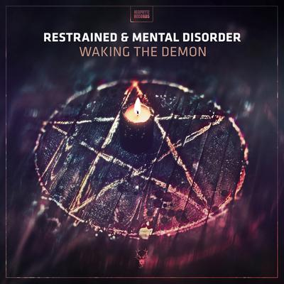 Restrained & Mental Disorder - Waking The Demon (2018) [FLAC]