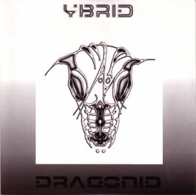 Ybrid - Dragonid (2004) [FLAC]