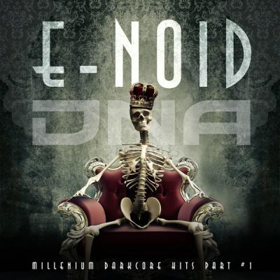 E-Noid - Millenium Darkcore Hits Part #1 (2016) [FLAC]