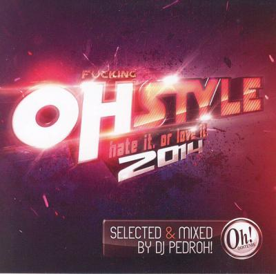 VA - Fucking Ohstyle Hate It Or Love It 2014 [FLAC]