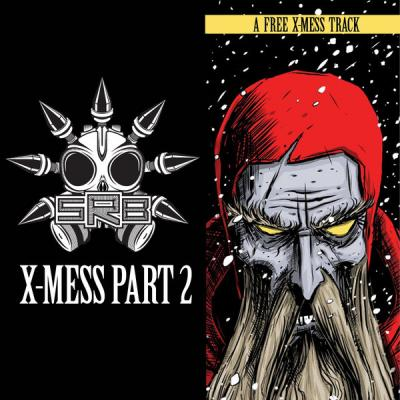 SRB - X-Mess Part 2 (2015) [FLAC]