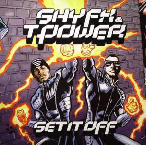 Shy FX & T Power - Set It Off (2002) [FLAC]