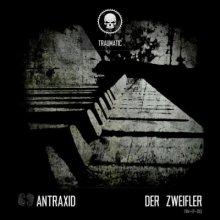 AnTraxid - Der Zweifler
