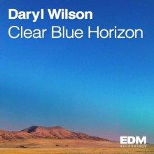 Daryl Wilson - Clear Blue Horizon (2021) [FLAC]