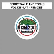 Ferry Tayle-Vol De Nuit - Remixes (2021) [FLAC]