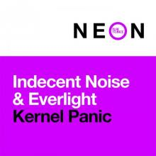 Indecent Noise & Everlight - Kernel Panic (2021) [FLAC]