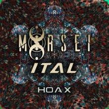MoRsei & Ital - Hoax (2020) [FLAC]