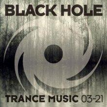 VA - Black Hole Trance Music 03 (2021) [FLAC]
