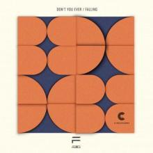 Ferice - Dont You Ever / Falling (2021) [FLAC]