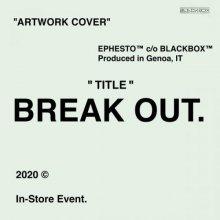 Ephesto - Break Out (BBD016) (2020) [FLAC]