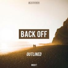Outlined - Back Off (BBD017) (2020) [FLAC]