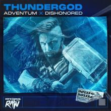Adventum & Dishonored - Thundergod (Original Mix) (2021) [FLAC]