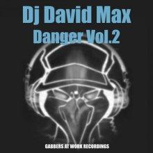 Dj David Max - Danger Vol. 2 (2003) [FLAC]