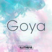 Illitheas - Goya (Album Sampler 5) Extended Mixes (2021) [FLAC]