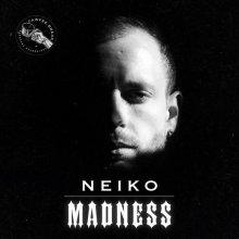 Neiko - Madness (2021) [FLAC]