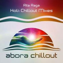 Rita Raga - Holi (Chillout Mixes) (2019) [FLAC]
