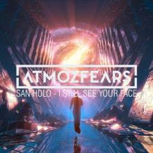 San Holo - I Still See Your Face (Atmozfears Remix) (2019) [FLAC]