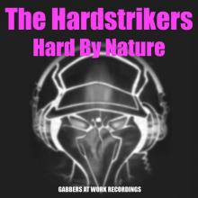 The Hard Strikers - Hard By Nature (2003) [FLAC]