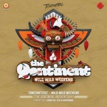 Toneshifterz - Wild Wild Weekend (The Qontinent Anthem 2014) (2014) [FLAC]