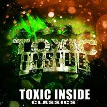 Toxic Inside - Classics (2020) [FLAC]