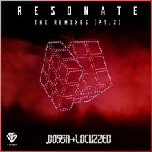 Dossa & Locuzzed - Resonate - The Remixes (Pt. 2) (2020) [FLAC]