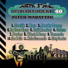 Pitch Mad Attak - Astroprojekt Vol 40 (2021) [FLAC]