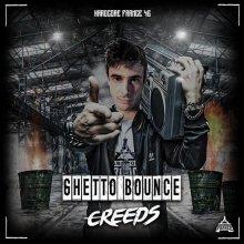 Creeds - Ghetto Bounce (2020) [FLAC]
