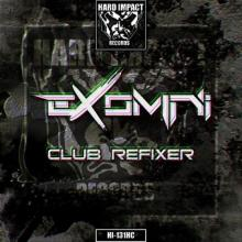 Exomni - Club Refixer (2021) [FLAC]