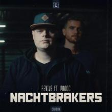 Revive & Madoc - Nachtbrakers (Edit) (2021) [FLAC]
