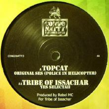 Top Cat / Tribe Of Issachar - Original Ses (Police In Helicopter) / Yes Selectah (2004) [FLAC]