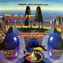 Pagan & Petrov & DJ Dobbit - Rave Religion EP (1995) [FLAC]