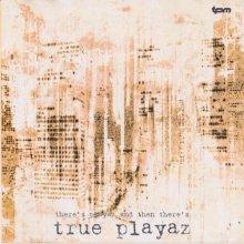 VA - DJ Hype Presents True Playaz In The Mix Vol 1 (1997) [FLAC]