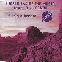 World Inside The Music & Dj Panda - Its A Dream (Remix) (1995) [FLAC]
