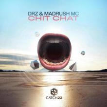 DRZ & Madrush MC - Chit Chat (2021) [FLAC]
