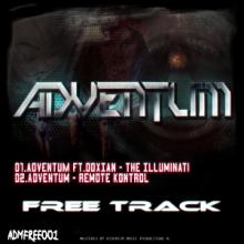 Adventum - The Illuminati (ft. Doxian) / Remote Control (2012) [FLAC]