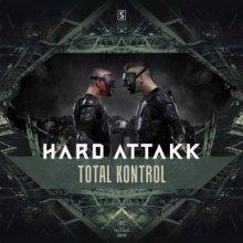 [A2REC109] Hard Attakk • Total Kontrol (2015)