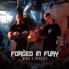 Neroz & Irradiate - Forged In Fury (2021) [FLAC]