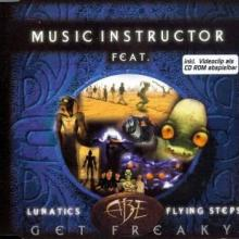 Music Instructor feat. Lunatics, Abe, Flying Steps - Get Freaky (1998) [FLAC]