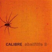 Calibre - Shelflife 3 (2014) [FLAC]
