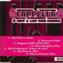 Cappella - U Got 2 Let The Music (1993) [FLAC]